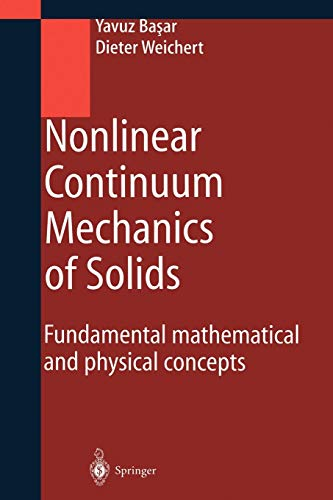 9783642085888: Nonlinear Continuum Mechanics of Solids: Fundamental Mathematical and Physical Concepts