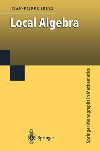 9783642085901: Local Algebra (Springer Monographs in Mathematics)