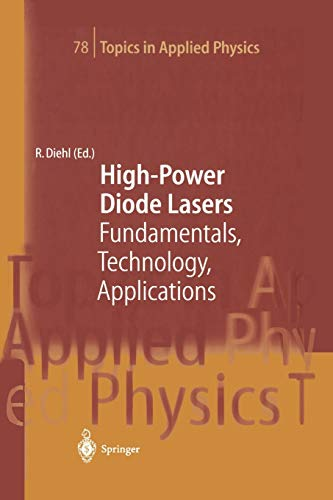 High-Power Diode Lasers Fundamentals, Technology, Applications Topics in Applied Physics