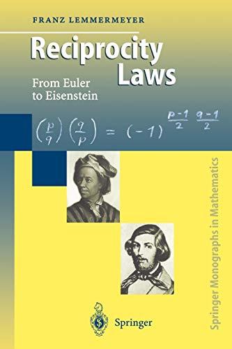 9783642086281: Reciprocity Laws: From Euler to Eisenstein (Springer Monographs in Mathematics)