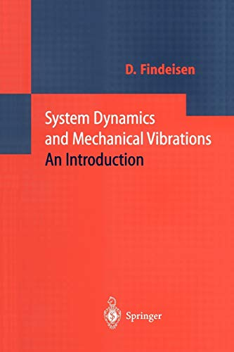 9783642086458: System Dynamics and Mechanical Vibrations: An Introduction