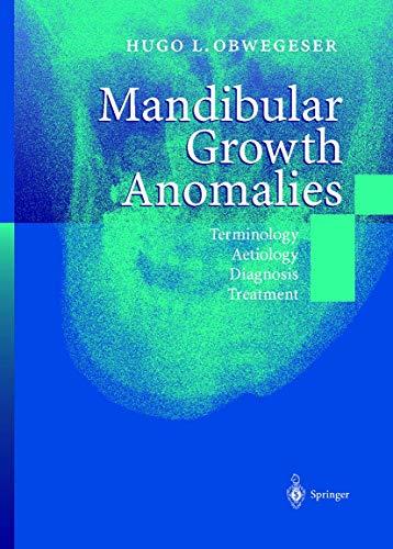 9783642086557: Mandibular Growth Anomalies: Terminology - Aetiology Diagnosis - Treatment