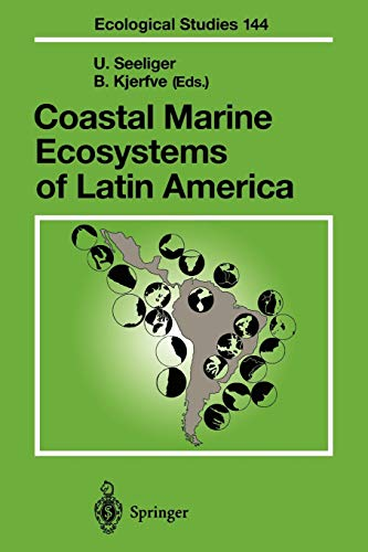 9783642086571: Coastal Marine Ecosystems of Latin America (Ecological Studies)