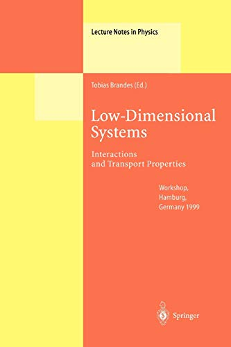 9783642086601: Low-Dimensional Systems: Interactions and Transport Properties (Lecture Notes in Physics)