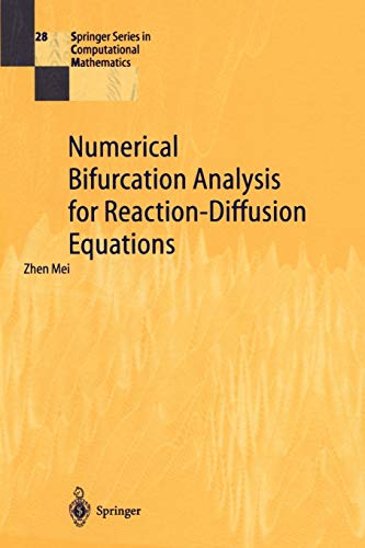 Numerical Bifurcation Analysis for Reaction-Diffusion Equations (Springer Series in Computational ...