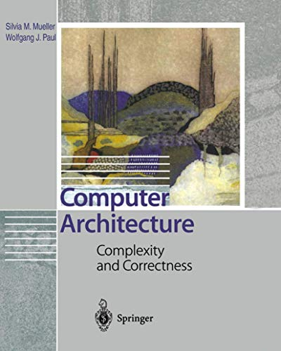 9783642086915: Computer Architecture: Complexity and Correctness