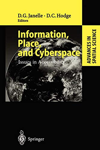 9783642086922: Information, Place, and Cyberspace: Issues in Accessibility (Advances in Spatial Science)