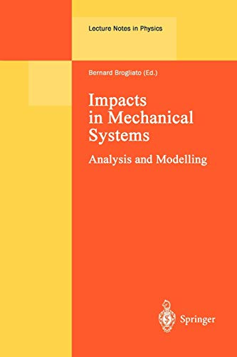 9783642086977: Impacts in Mechanical Systems: Analysis and Modelling (Lecture Notes in Physics)