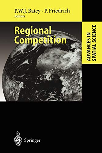 9783642087011: Regional Competition (Advances in Spatial Science)