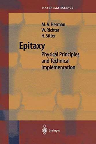 9783642087370: Epitaxy: Physical Principles and Technical Implementation (Springer Series in Materials Science)