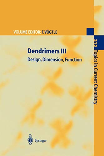 9783642087387: Dendrimers III: Design, Dimension, Function (Topics in Current Chemistry)