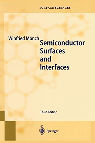 Semiconductor Surfaces and Interfaces (Springer Series in Surface Sciences): Winfried MÃ nch