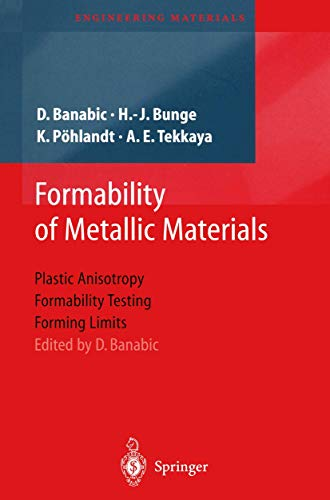 9783642087509: Formability of Metallic Materials: Plastic Anisotropy, Formability Testing, Forming Limits (Engineering Materials)