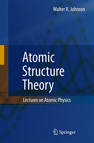 9783642087622: Atomic Structure Theory: Lectures on Atomic Physics