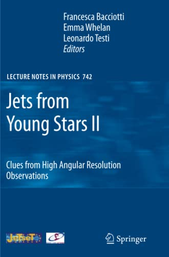 9783642087684: Jets from Young Stars II: Clues from High Angular Resolution Observations (Lecture Notes in Physics)