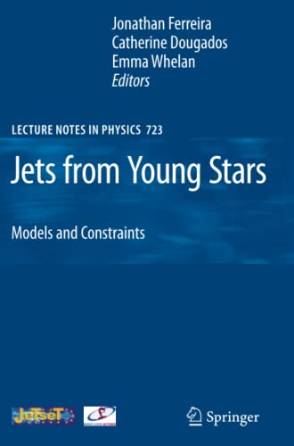 9783642087691: Jets from Young Stars: Models and Constraints (Lecture Notes in Physics)