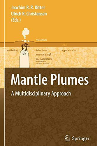 9783642087714: Mantle Plumes: A Multidisciplinary Approach