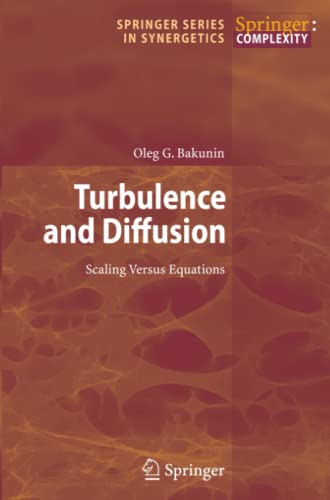 9783642087905: Turbulence and Diffusion: Scaling Versus Equations (Springer Series in Synergetics)