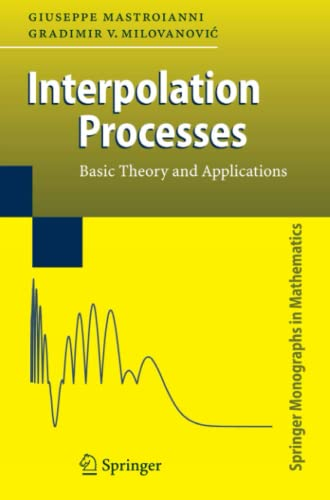 9783642087943: Interpolation Processes: Basic Theory and Applications (Springer Monographs in Mathematics)