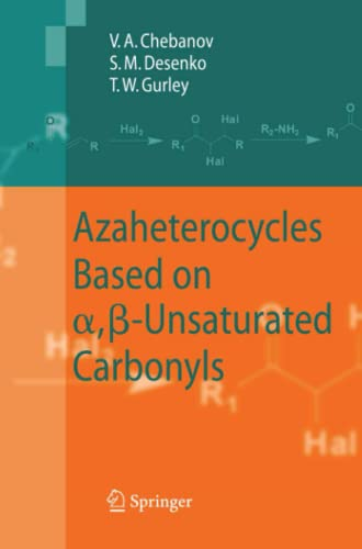 9783642087967: Azaheterocycles Based on a,ß-Unsaturated Carbonyls