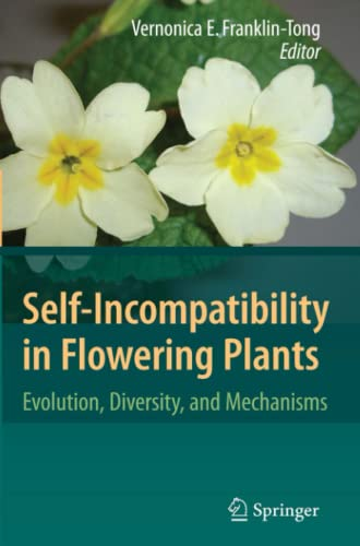 9783642088049: Self-Incompatibility in Flowering Plants: Evolution, Diversity, and Mechanisms