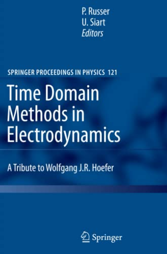 9783642088285: Time Domain Methods in Electrodynamics: A Tribute to Wolfgang J. R. Hoefer (Springer Proceedings in Physics)