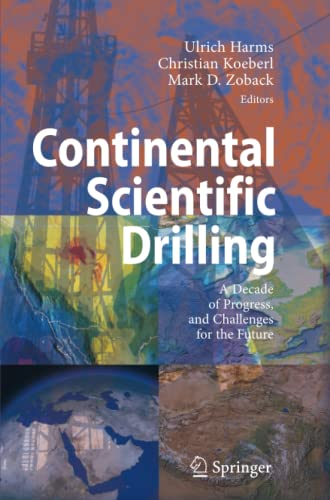 Continental Scientific Drilling: A Decade of Progress, and Challenges for the Future: Springer