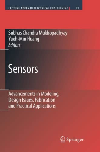 9783642088605: Sensors: Advancements in Modeling, Design Issues, Fabrication and Practical Applications (Lecture Notes in Electrical Engineering)