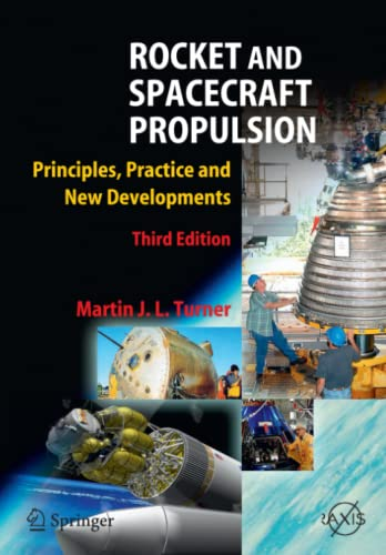 9783642088698: Rocket and Spacecraft Propulsion: Principles, Practice and New Developments (Springer Praxis Books)