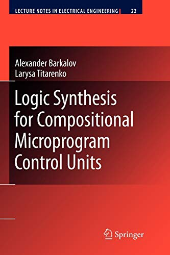9783642088797: Logic Synthesis for Compositional Microprogram Control Units