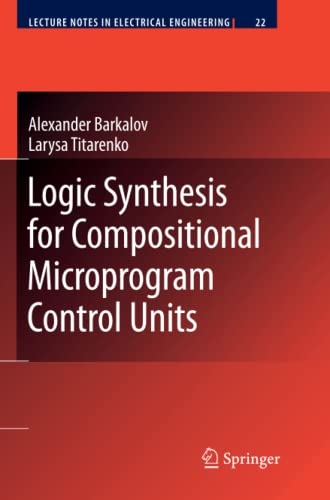 9783642088797: Logic Synthesis for Compositional Microprogram Control Units (Lecture Notes in Electrical Engineering)