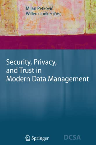9783642089268: Security, Privacy, and Trust in Modern Data Management (Data-Centric Systems and Applications)