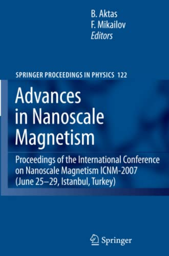 Advances in Nanoscale Magnetism Proceedings of the International Conference on Nanoscale Magnetism ...
