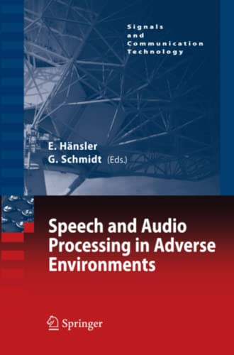 9783642089534: Speech and Audio Processing in Adverse Environments (Signals and Communication Technology)