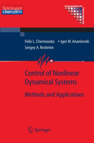9783642089701: Control of Nonlinear Dynamical Systems: Methods and Applications (Communications and Control Engineering)