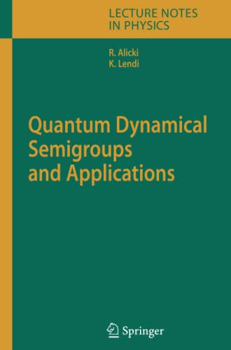 9783642089855: Quantum Dynamical Semigroups and Applications (Lecture Notes in Physics)