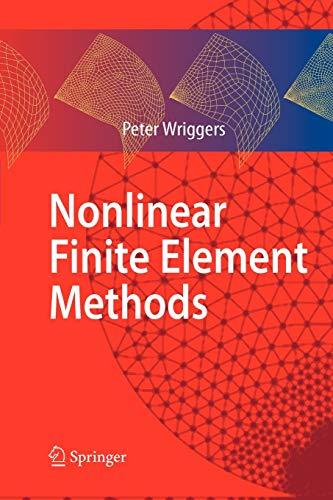 9783642090028: Nonlinear Finite Element Methods