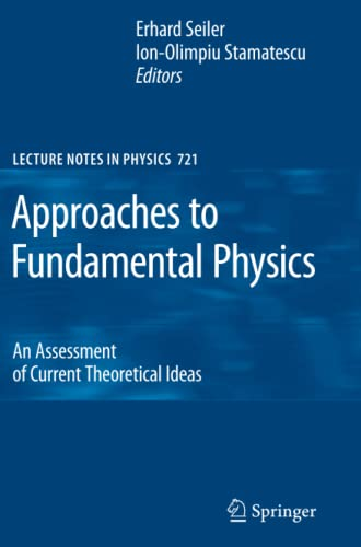 9783642090219: Approaches to Fundamental Physics: An Assessment of Current Theoretical Ideas (Lecture Notes in Physics)