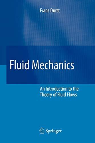 9783642090486: Fluid Mechanics: An Introduction to the Theory of Fluid Flows