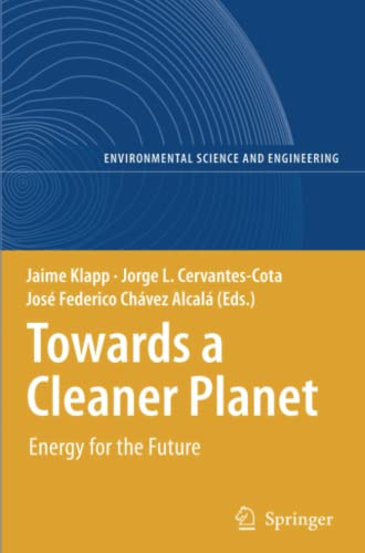 9783642090493: Towards a Cleaner Planet: Energy for the Future (Environmental Science and Engineering)