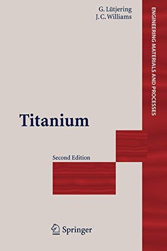 9783642090547: Titanium (Engineering Materials and Processes)