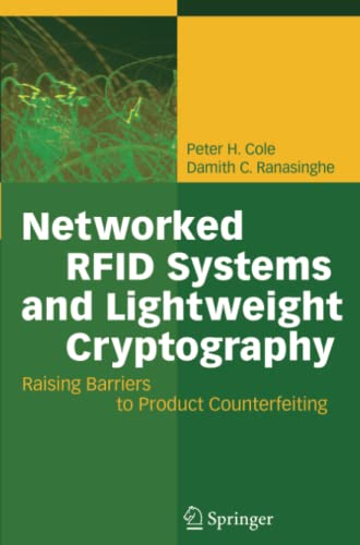 9783642090790: Networked RFID Systems and Lightweight Cryptography: Raising Barriers to Product Counterfeiting
