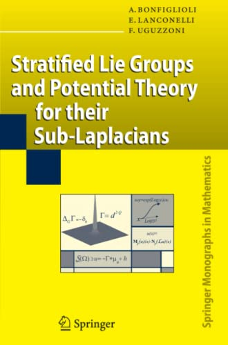 9783642090998: Stratified Lie Groups and Potential Theory for Their Sub-Laplacians (Springer Monographs in Mathematics)