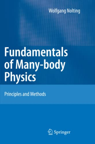 9783642091063: Fundamentals of Many-body Physics: Principles and Methods