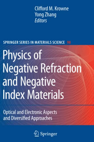 9783642091308: Physics of Negative Refraction and Negative Index Materials: Optical and Electronic Aspects and Diversified Approaches (Springer Series in Materials Science)