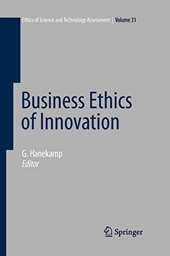 9783642091407: Business Ethics of Innovation (Ethics of Science and Technology Assessment)