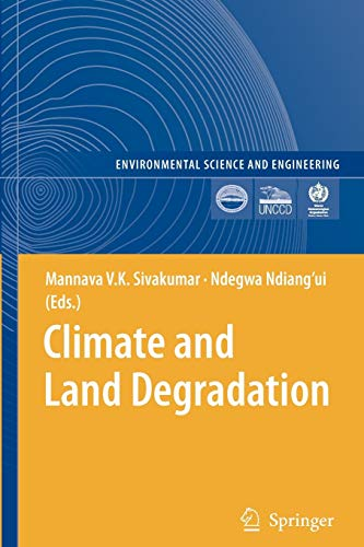 9783642091506: Climate and Land Degradation (Environmental Science and Engineering)