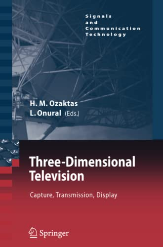 9783642091568: Three-Dimensional Television: Capture, Transmission, Display (Signals and Communication Technology)
