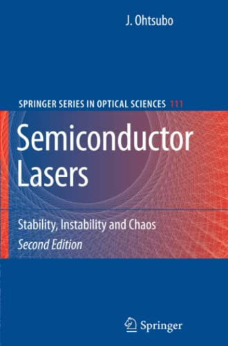 9783642091704: Semiconductor Lasers: Stability, Instability and Chaos (Springer Series in Optical Sciences)