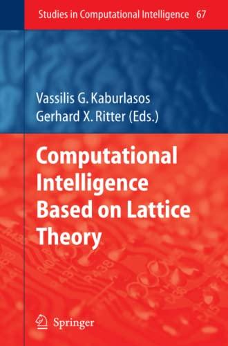 9783642091742: Computational Intelligence Based on Lattice Theory (Studies in Computational Intelligence)